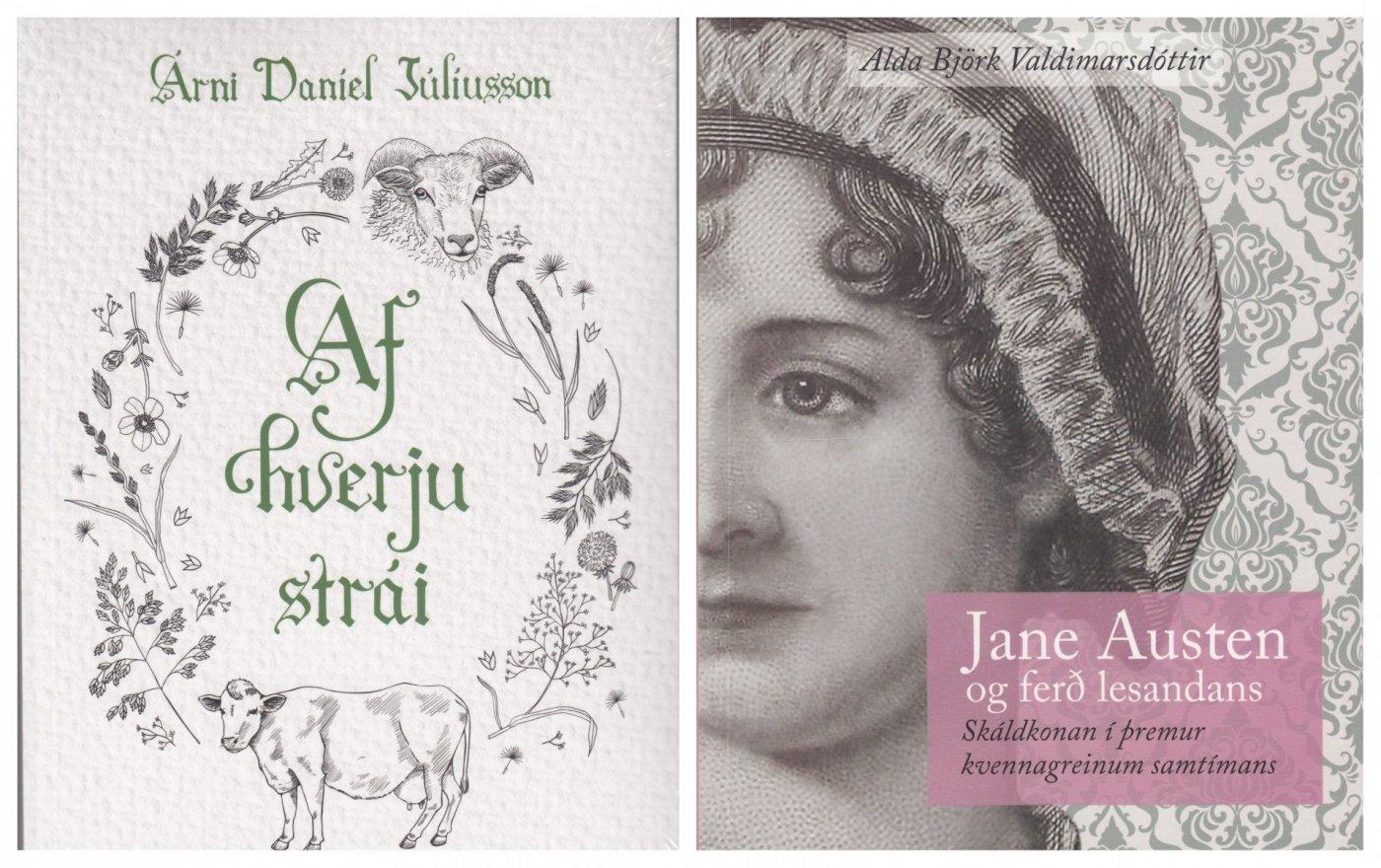 """Kápur bókanna """"Af hverju strái. Saga af byggð, grasi og bændum 1300–1700"""" og """"Jane Austen og ferð lesandans. Skáldkonan í þremur kvennagreinum samtímans"""""""