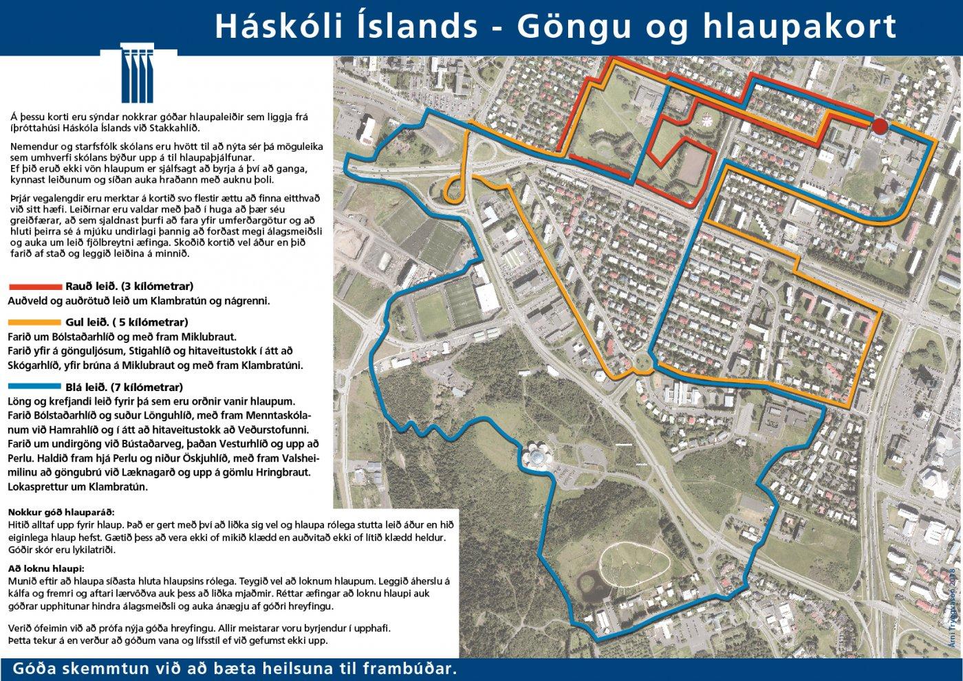 Göngu- og hlaupakort í nágrenni íþróttahúss Háskólans í Stakkahlíð.