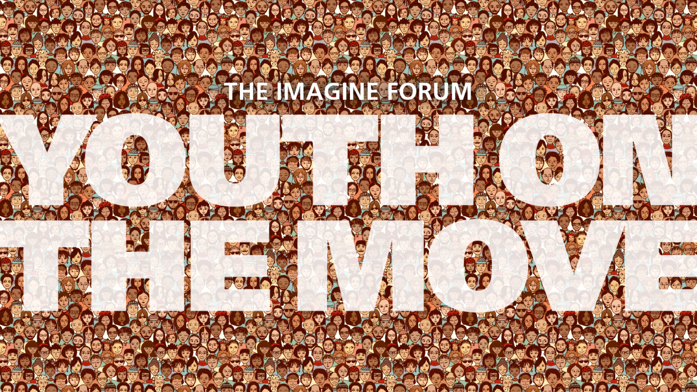 Texti á mynd: The Imagine forum - Youth on the Move
