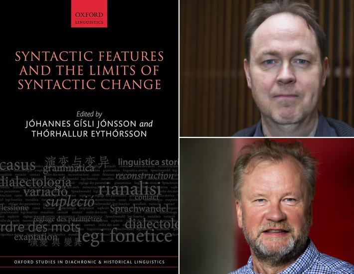 Út er komin bókin Syntactic Features and the Limits of Syntactic Change í ritstjórn Jóhannesar Gísla Jónssonar og Þórhalls Eyþórssonar.