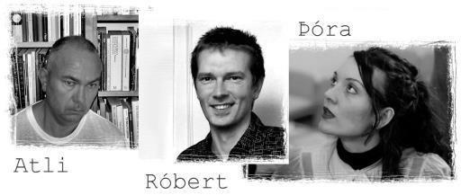 Atli, Róbert og Þóra