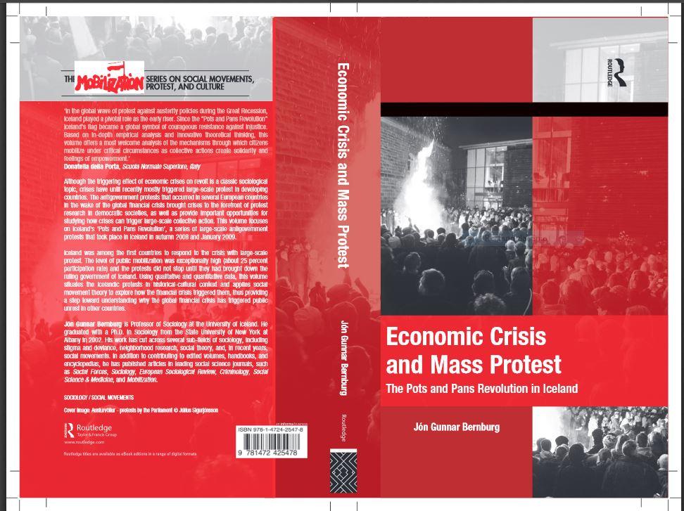 Economic Crisis and Mass Protest: The Pots and Pans Revolution in Iceland eftir Jón Gunnar Bernburg, prófessor í félagsfræði.