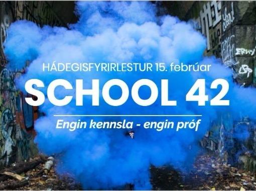 School 42: Hádegisfyrirlestur
